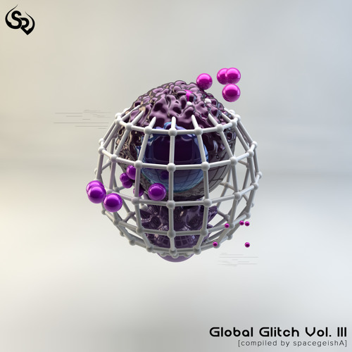 Street Ritual Playlist: Global Glitch Vol. III