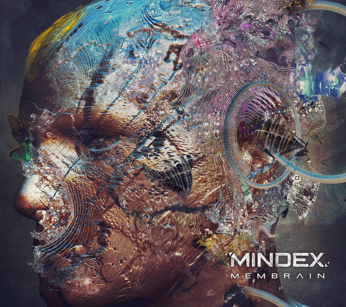 "Mindex ""Membrain"" EP out now. It bends minds."