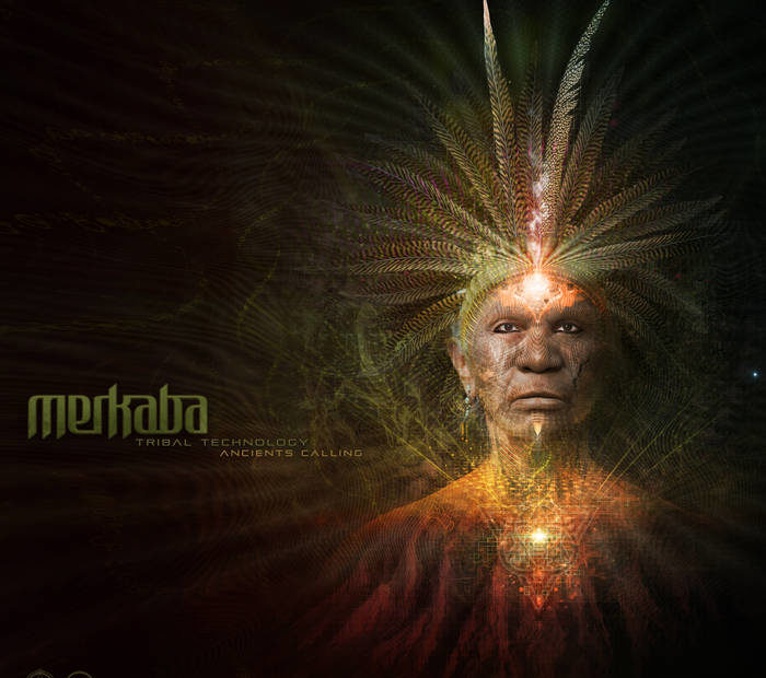 Merkaba releases Tribal Technology Vol.1: Ancients Calling