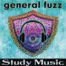General Fuzz brings us: STUDY MUSIC