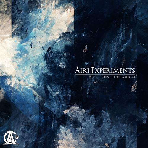 Airi Experiments – Give Paradigm EP