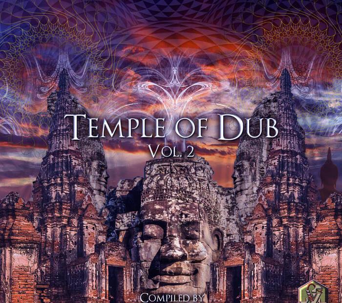 TEMPLE OF DUB: Volume II from Visionary Shamanics (UK)