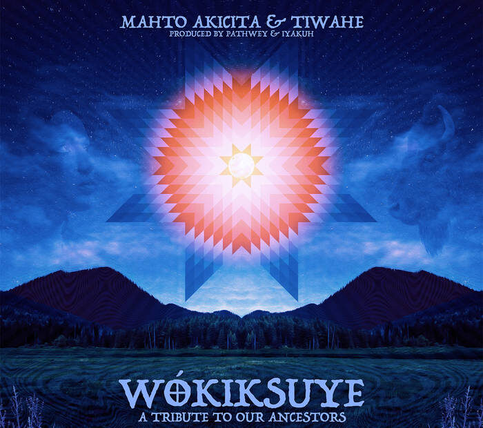 Wokiksuye: A Tribute to Our Ancestors