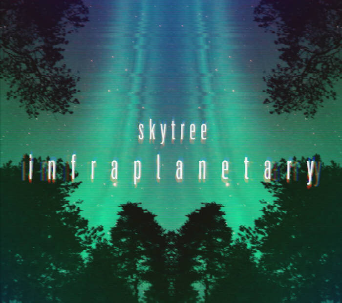 After nearly 5 years – NEW Skytree with 'Infraplanetary'
